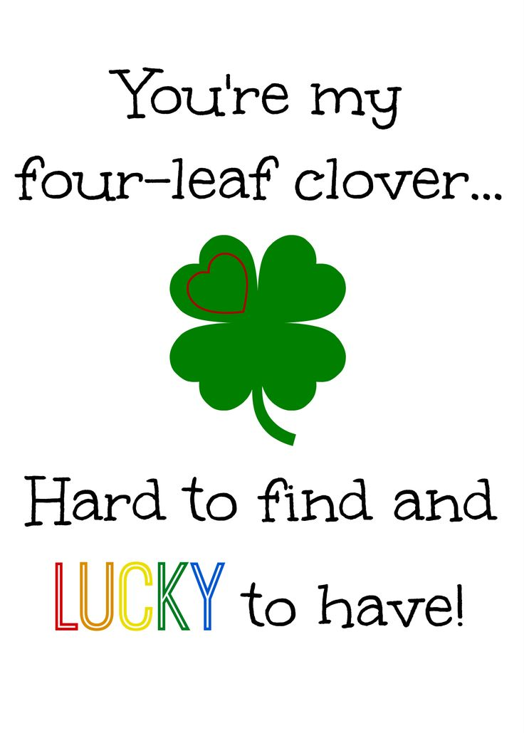 """You're my four leaf clover"" free printable for St. Patrick's Day."