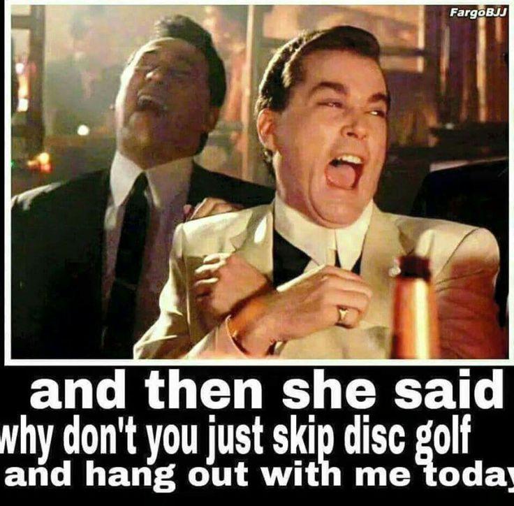 1d0f3095d3affdf7d555fa309402fd87 funny humor quotes funny memes 77 best disc golf humor images on pinterest disc golf, golf,Funny Disc Golf Memes
