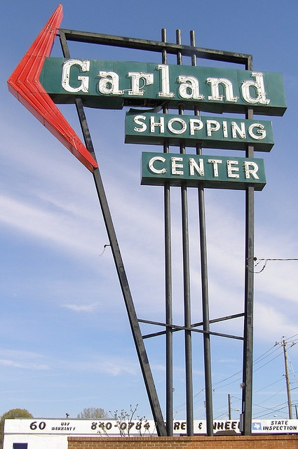 garland, tx - my hometown, my gosh does this sign bring back memories, I must have driven past it a thousand times