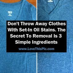 Nothing ruins a good piece of clothing quite like an oil stain.  In just a few easy steps, this stain will be gone in no time.