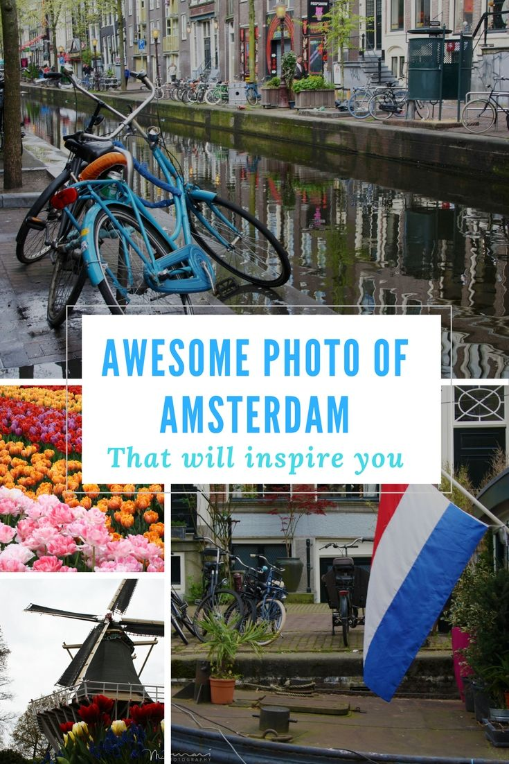 Awesome Photo of Amsterdam that will Inspire you