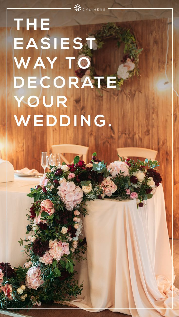 Decorate Your Wedding Easily With Wholesale Wedding Linens Centerpieces Faux Florals And More From Cv Linens Wedding Decorations Wedding Wedding Wholesale