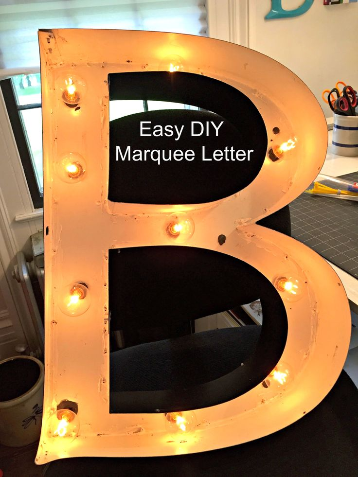 Follow this step by step for an easy DIY marquee letter light