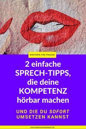 2 einfache Sprechtipps, Kompetenz hörbar. Rhetorik für Frauen.png