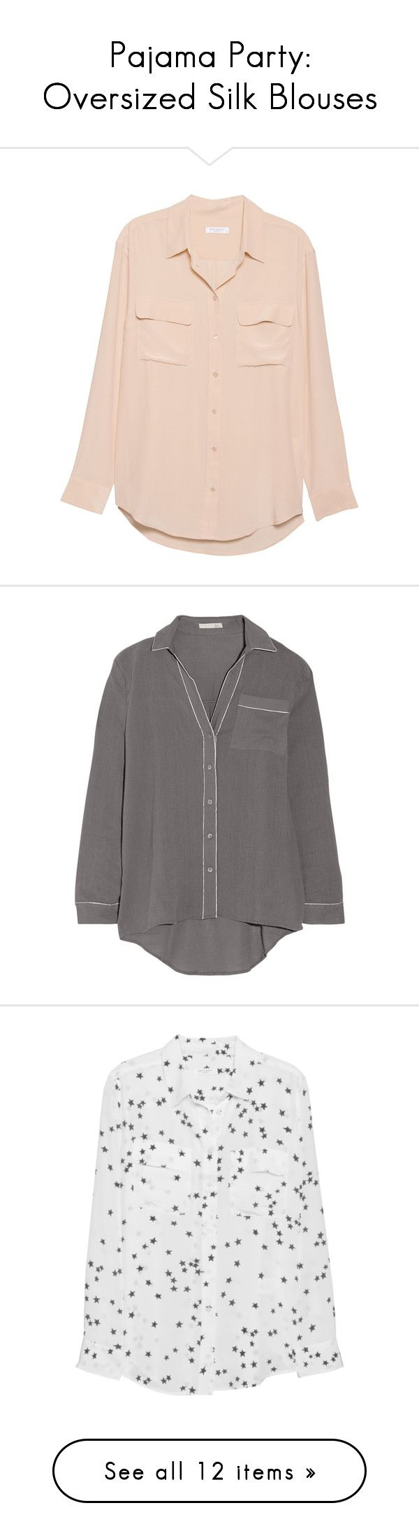 """""""Pajama Party: Oversized Silk Blouses"""" by polyvore-editorial ❤ liked on Polyvore featuring silkblouses, tops, shirts, blouses, camisas, nude, oversized long sleeve shirt, oversized shirt, silk shirt and long sleeve silk shirt"""
