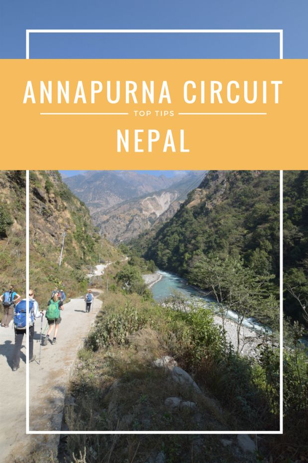 Top tips for trekking the Annapurna Circuit Nepal Nepal | Annapurna | Trekking | Water | Toilets | Packing |