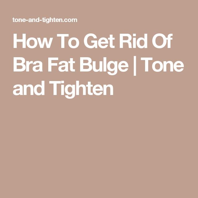 how to get rid of bra fat at home
