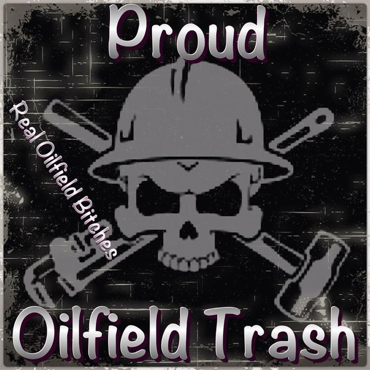 oilfield trash