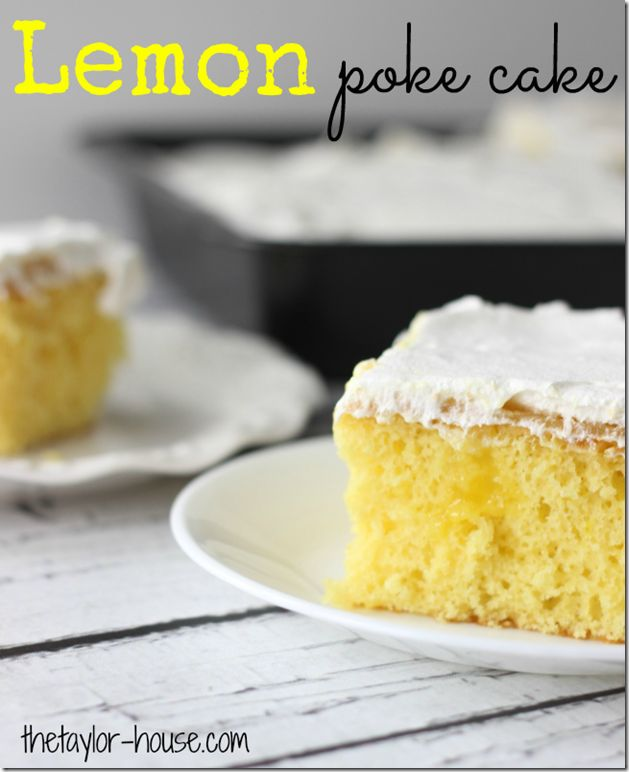 Lemon Poke Cake Dessert Recipe - light and airy and oh so yummy!!