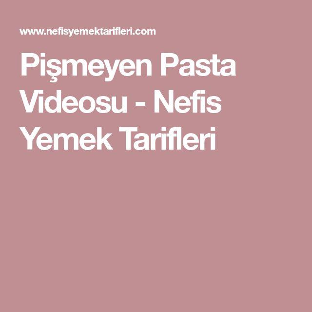 Pişmeyen Pasta Videosu - Nefis Yemek Tarifleri