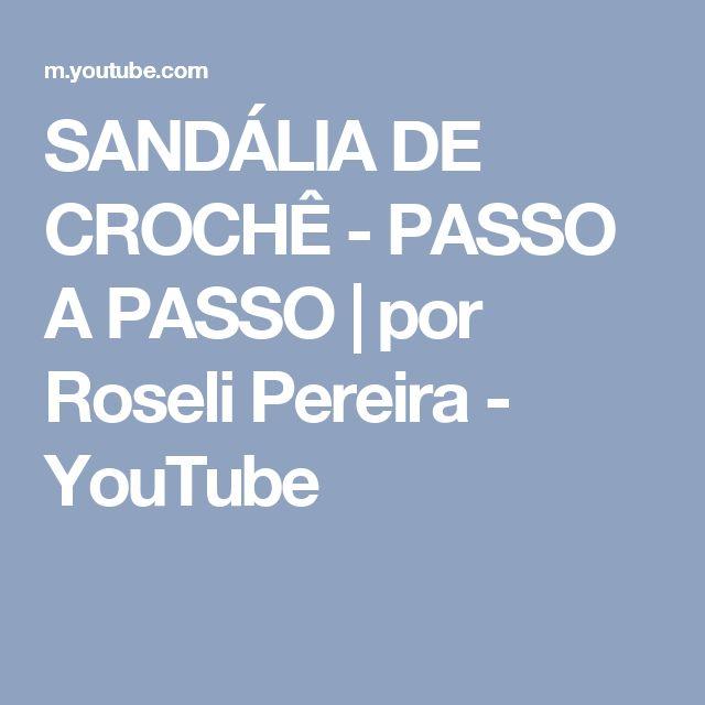 271c9be79 SANDÁLIA DE CROCHÊ - PASSO A PASSO