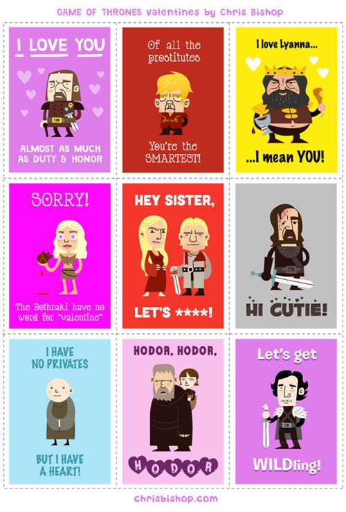 """Game of Thrones""-themed Valentines by artist/illustrator Chris Bishop. Large printable version at the source."