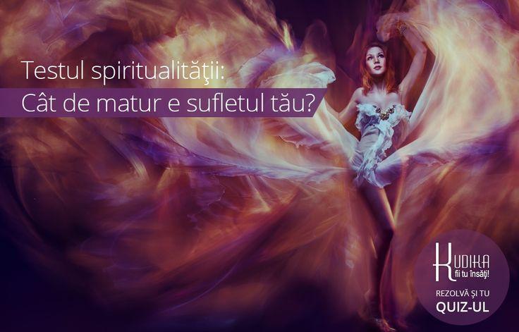 In functie de numarul de vieti anterioare si de bagajul karmic acumulat, spiritele noastre se afla in diferite etape de maturizare si de evolutie. De aceea, te invitam astazi sa descoperi cat de matur este sufletul tau!