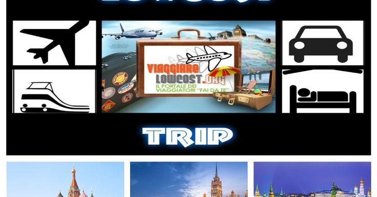 LowCostTrip: Weekend lungo a Mosca (Russia) - 5 giorni ad agosto - Volo + Hotel 4* a soli 288€ tutto incluso!  http://www.viaggiarelowcost.org/2017/07/lowcosttrip-weekend-lungo-mosca-russia.html