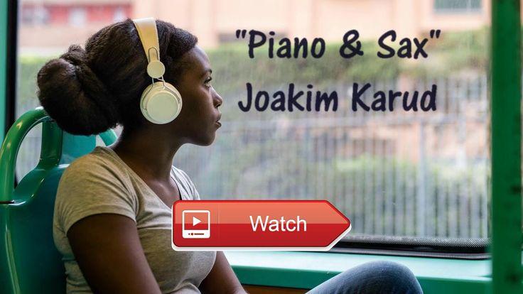 Piano Sax Joakim Karud HIP HOP JAZZ SAX MUSIC Copyright Free Audio Library  PIANO SAX Joakim Karud royaltyfree copyright free youtube audio library music hip hop jazz sax percussion piano FOL
