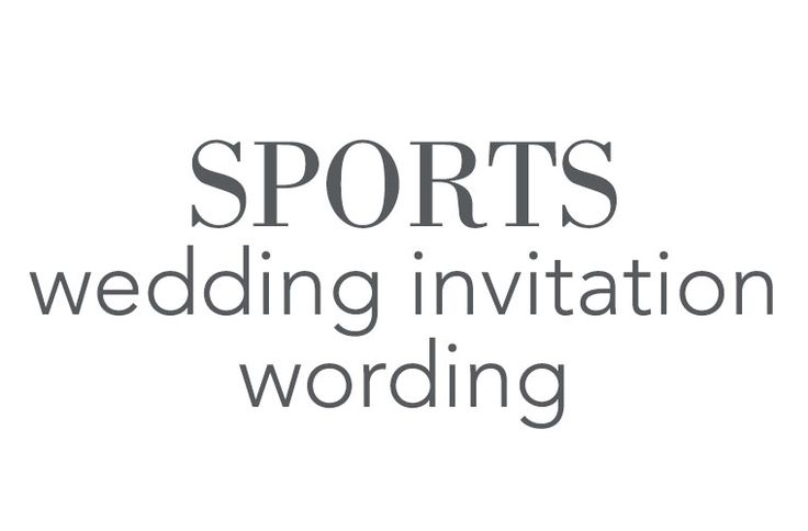 Sports Wedding Invitation Wording