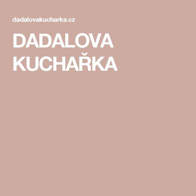 DADALOVA KUCHAŘKA