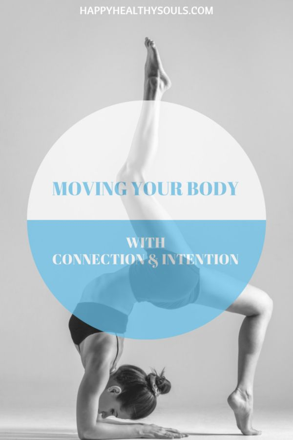 Trying to find a type of exercise that works well for you? Does your body scream at you every time you go running, riding or do yoga? Find out what exercise if best for your body. On the blow now: Moving your body with connection and intention // http://www.happyhealthysouls.com/fitness/moving-your-body-with-connection-and-intention   #happyhealthysouls #yoga #running #fitness #workouts #healthy