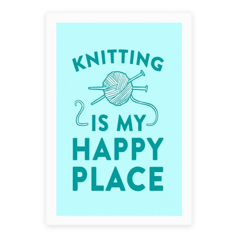 """Knitting Is My Happy Place - There aren't a lot of things that can make someone happy, but there are things that you can buy with money. Beer, wine, knitting needles, yarn, or crochet needles, patterns, wool, supplies for the end of the world. You can find many of these things at any craft store, wine and liquor sales and probably around any older ladies above the age of 55. So let everyone know how you really feel about knitting with this cute """"Knitting Is My Happy Place"""" canvas design."""