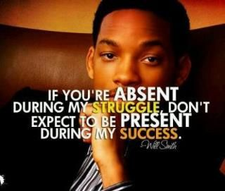 Will Smith ok while not a woman, I think this is a good quote