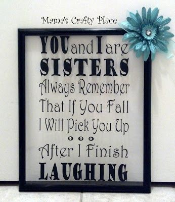 Frame with Quote About Sister's