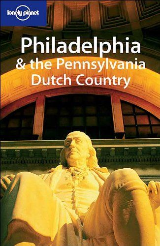 * Lonely Planet Philadelphia & the Pennsylvania Dutch Country, from $5.99
