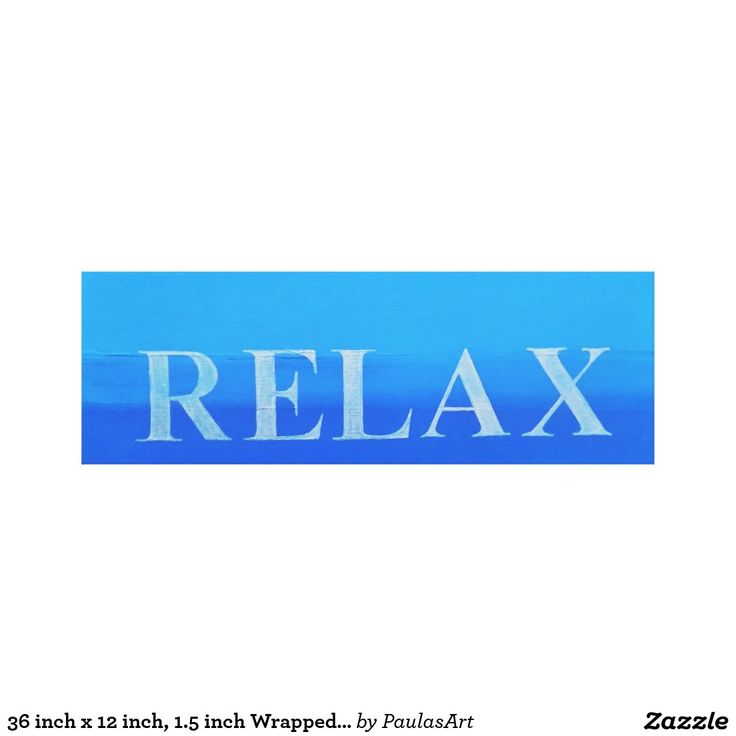 36 inch x 12 inch, 1.5 inch Wrapped Canvas Relax Canvas Print