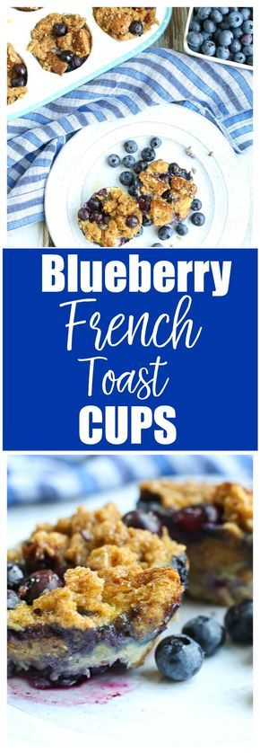 Baked Blueberry French Toast Cups Recipe