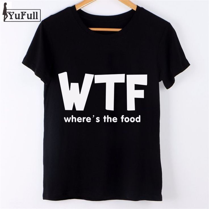 Tee Shirt Femme tumblr wtf Letter Print Slim Black Tshirt  http://mobwizard.com/product/fashion-2016-casual-32629479431/