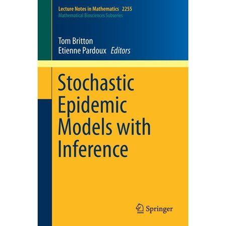 Stochastic Epidemic Models with Inference (Paperback)
