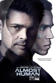 """Almost Human (TV Series 2013– ) - """"Urban and Ealy. Need I say more? Okay, the Sci-fi aspect and premise are added bonuses!"""""""