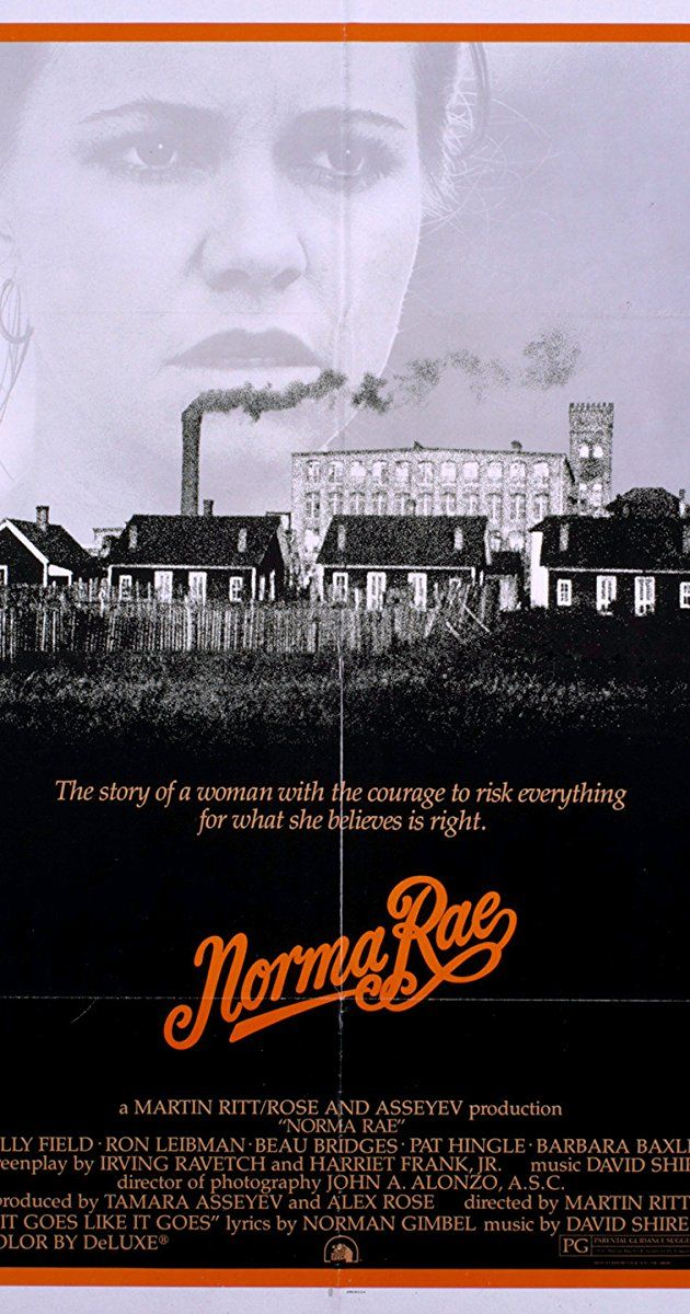 Directed by Martin Ritt.  With Sally Field, Beau Bridges, Ron Leibman, Pat Hingle. A young single mother and textile worker agrees to help unionize her mill despite the problems and dangers involved.