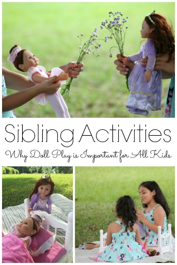 Sibling Activities with Dolls: Here are some reasons why doll play can help develop strong sibling relationships and help form life lessons . . . plus a few ideas to get you started with your siblings.