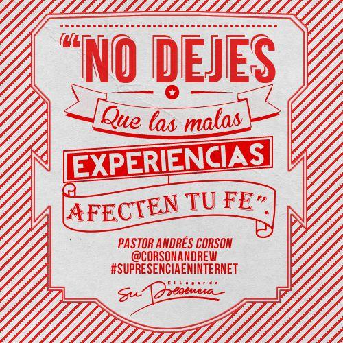 """Para escuchar la predicación completa: http://goo.gl/gJFndX  """"No dejes que las malas experiencias afecten tu fe"""".  #SuPresenciaEnInternet #LeCreoADios #DiosFiel #365DíasPara"""