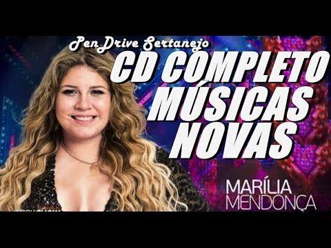 Marilia Mendonca Cd Completo 2017 Musicas Novas Marilia