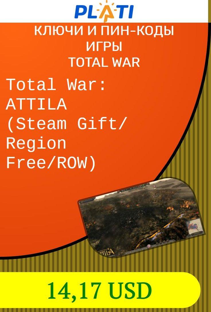 Total War: ATTILA (Steam Gift/ Region Free/ROW) Ключи и пин-коды Игры Total War