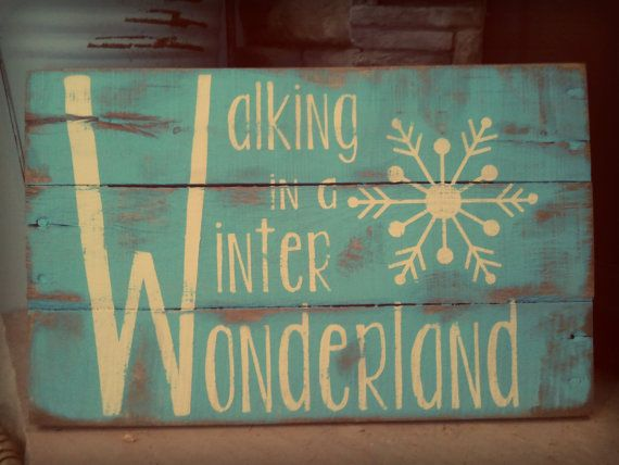 "Vintage Pallet Wood Christmas Sign. ""Walking in a Winter Wonderland"" with snowflake."