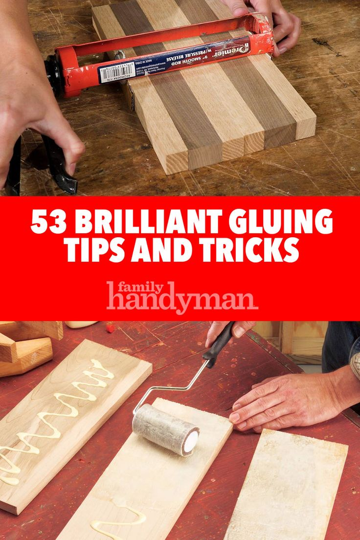 53 Brilliant Gluing Tips and Tricks