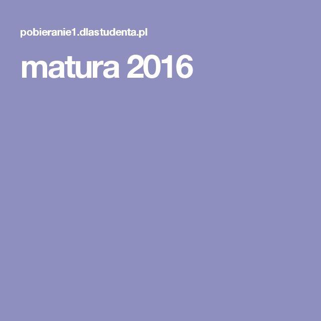 matura 2016