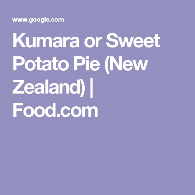 Kumara or Sweet Potato Pie (New Zealand) | Food.com