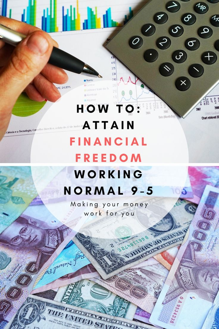 How to attain financial freedom, passive income, passive income for travelers, budgeting money, saving money to invest, financial freedom working