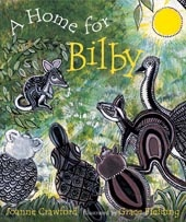 A Home for Bilby - An engaging picture book that takes children on a journey through the Australian outback and the habitats of the animals that live there. Join Kangaroo, Emu, Platypus, Wombat and Koala as they help find a home for their new friend, Bilby. Illustrated by award-winning artist, Grace Fielding.
