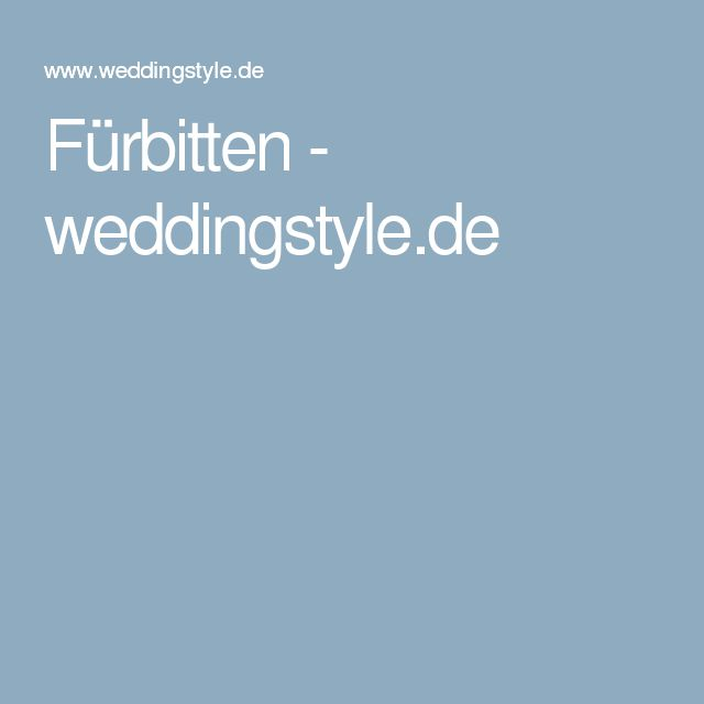 Fürbitten - weddingstyle.de