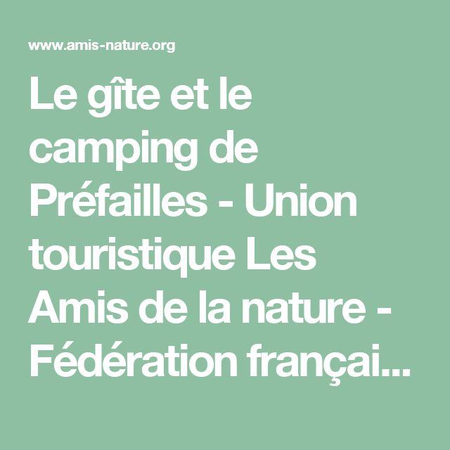 Le gîte et le camping de Préfailles - Union touristique Les Amis de la nature - Fédération française