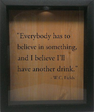 "Wooden Shadow Box Wine Cork/Bottle Cap Holder 9""x11"" - Everybody Has To Believe In Something (Ebony) Wicked Good Candle and Decor http://www.amazon.com/dp/B00O9F353Q/ref=cm_sw_r_pi_dp_h0Rawb1Z7BJDC"