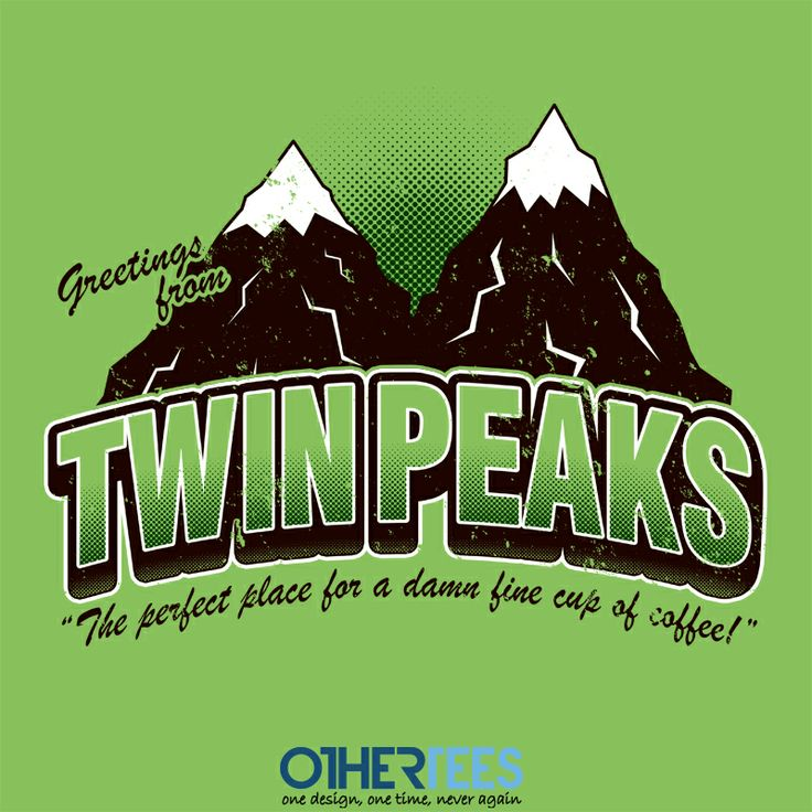 Greetings from Twin Peaks by alecxps Shirt on sale until 13 April on http://othertees.com #twinpeaks