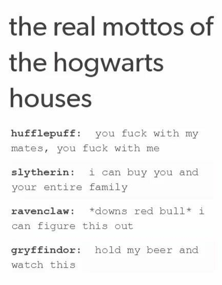 I don't think Slytherin is correct but the others are good <<<< just because you're in Slytherin doesn't mean you're rich, but just because you're not rich doesn't mean everyone else isn't a peasant. As a Slytherin I can confirm this fact.