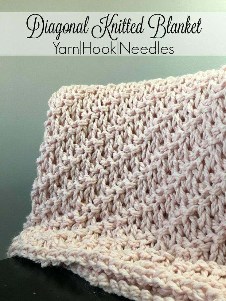 Diagonal Knitted Blanket with FREE Pattern! – Yarn|Hook|Needles | Yarn|Hook|Needles