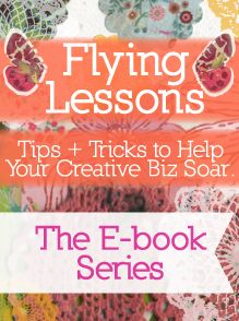 Flying Lessons: Tips + Tricks to Help Your Creative Biz Soar from an artist who has built a successful brand and licensing biz through her art, Kelly Rae Roberts