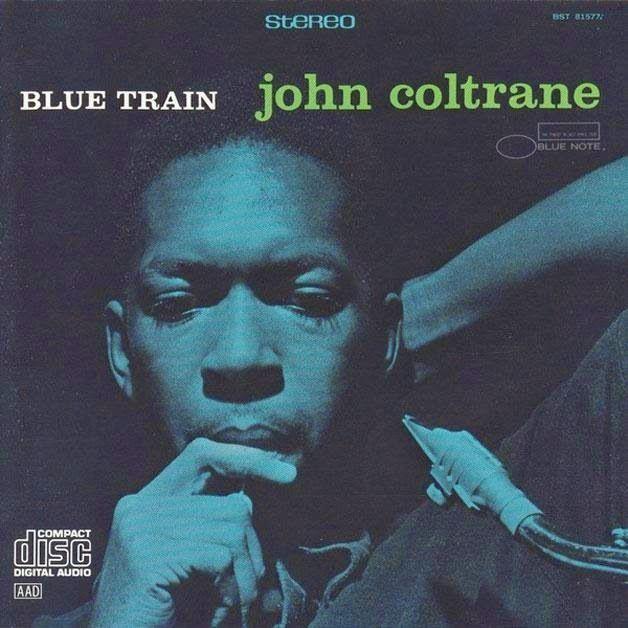 That was yesterday: John Coltrane Blue Train Full Album